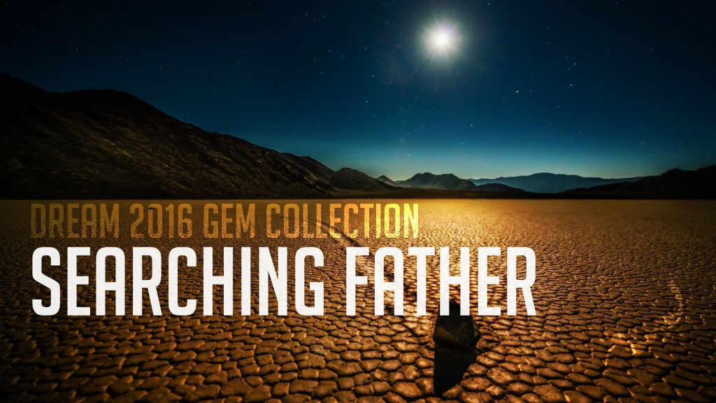 Searching father